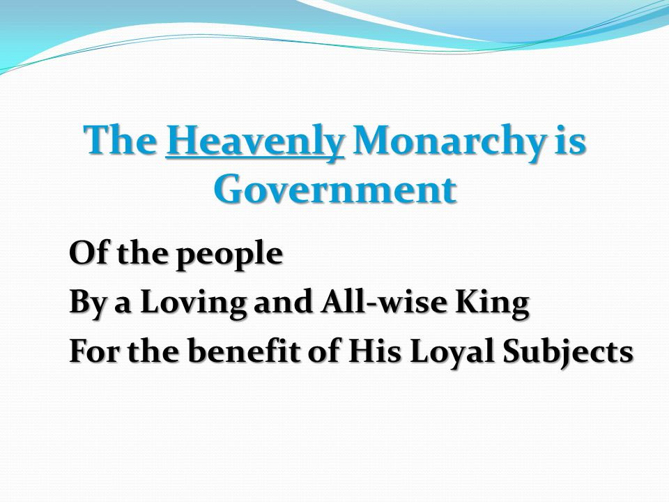 The Heavenly Monarchy is Government