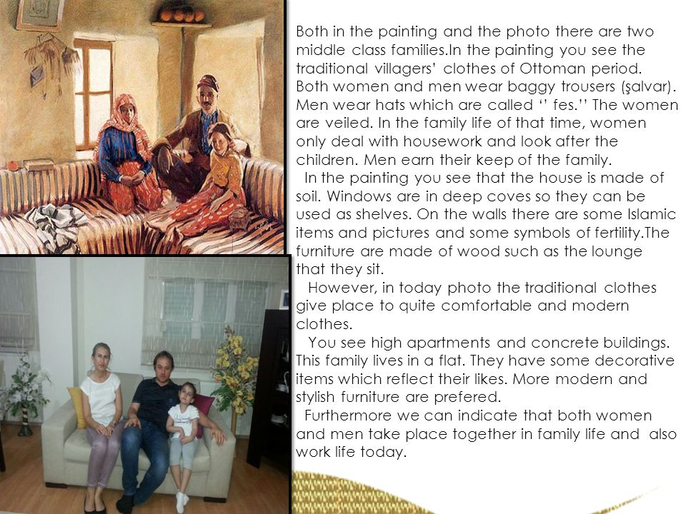 Both in the painting and the photo there are two middle class families