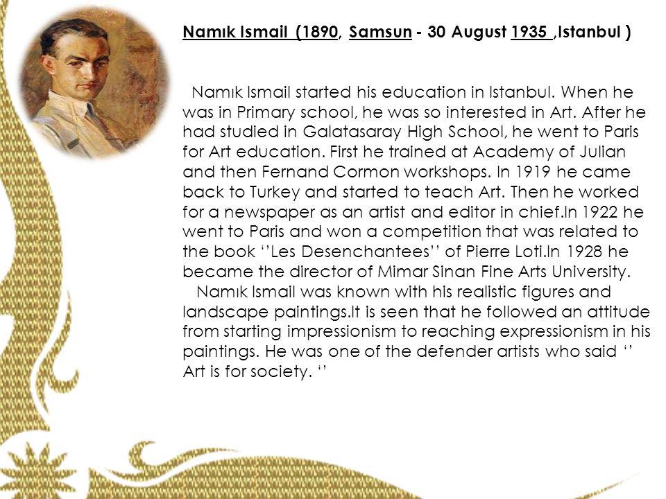 Namık Ismail (1890, Samsun - 30 August 1935 ,Istanbul )