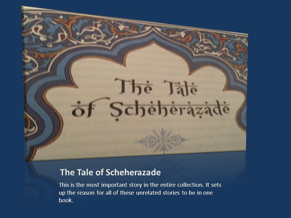The Tale of Scheherazade