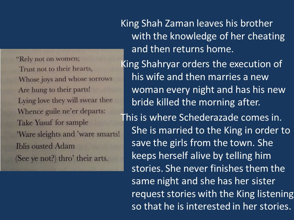 King Shah Zaman leaves his brother with the knowledge of her cheating and then returns home.