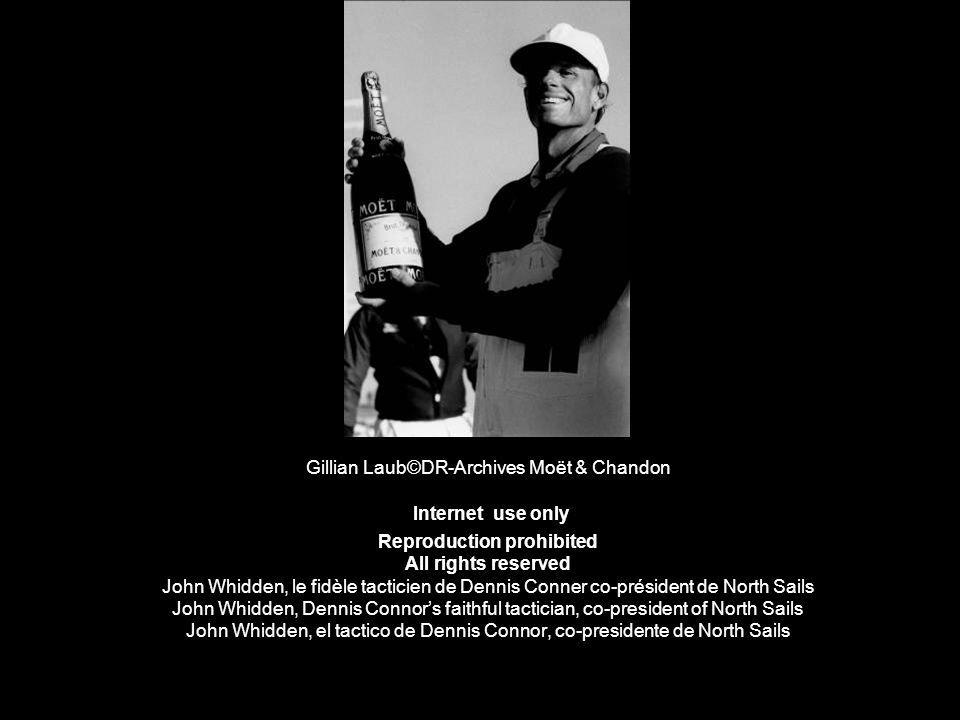 Gillian Laub©DR-Archives Moët & Chandon Internet use only Reproduction prohibited All rights reserved John Whidden, le fidèle tacticien de Dennis Conner co-président de North Sails John Whidden, Dennis Connor's faithful tactician, co-president of North Sails John Whidden, el tactico de Dennis Connor, co-presidente de North Sails