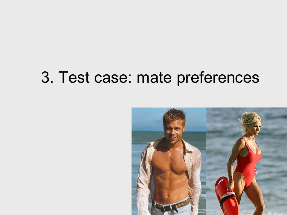 3. Test case: mate preferences
