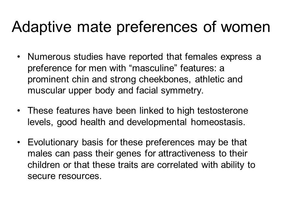 Adaptive mate preferences of women