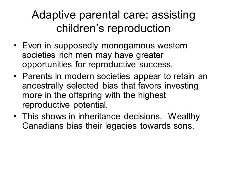 Adaptive parental care: assisting children's reproduction