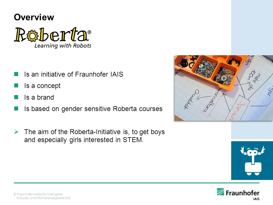 Overview Is an initiative of Fraunhofer IAIS Is a concept Is a brand
