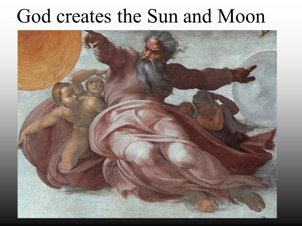 God creates the Sun and Moon