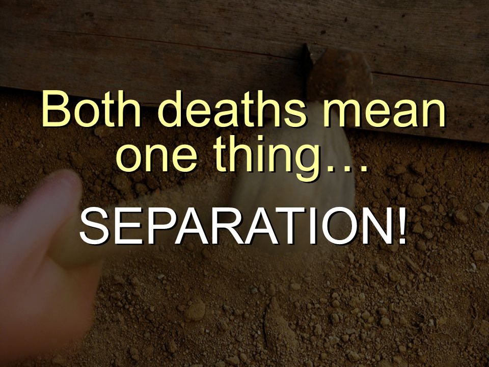 Both deaths mean one thing…