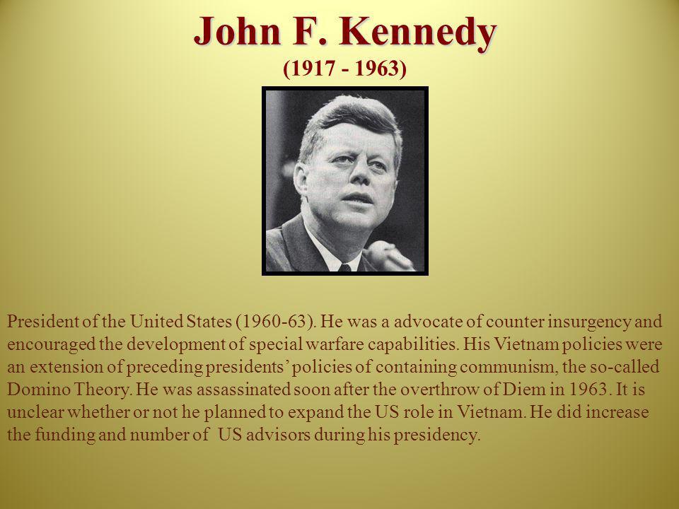 John F. Kennedy (1917 - 1963)