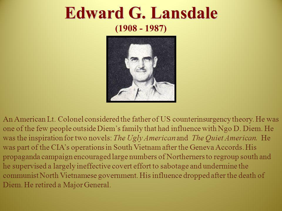 Edward G. Lansdale (1908 - 1987)