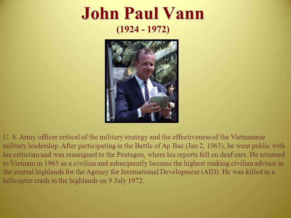 John Paul Vann (1924 - 1972)