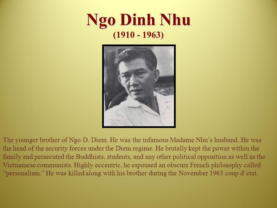 Ngo Dinh Nhu (1910 - 1963)