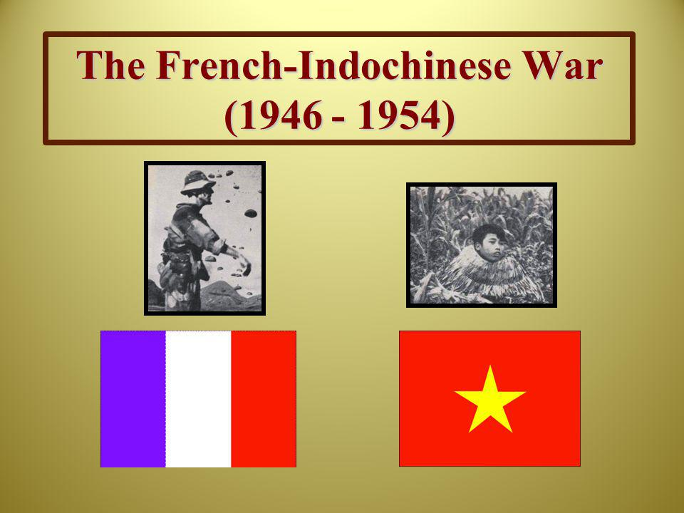 The French-Indochinese War (1946 - 1954)