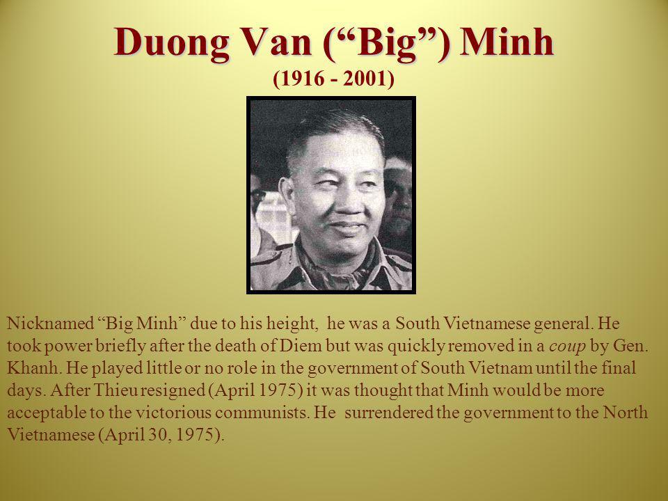 Duong Van ( Big ) Minh (1916 - 2001)
