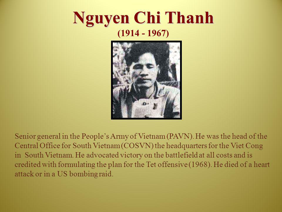 Nguyen Chi Thanh (1914 - 1967)