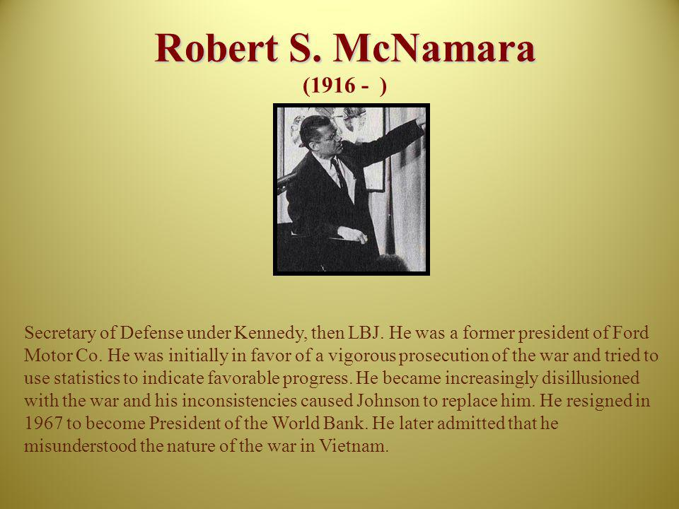 Robert S. McNamara (1916 - )