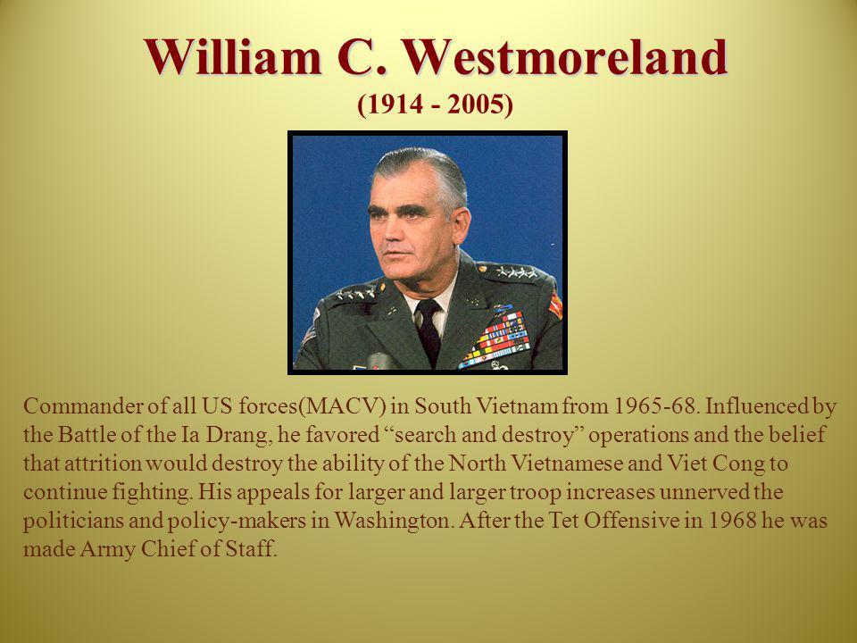 William C. Westmoreland (1914 - 2005)