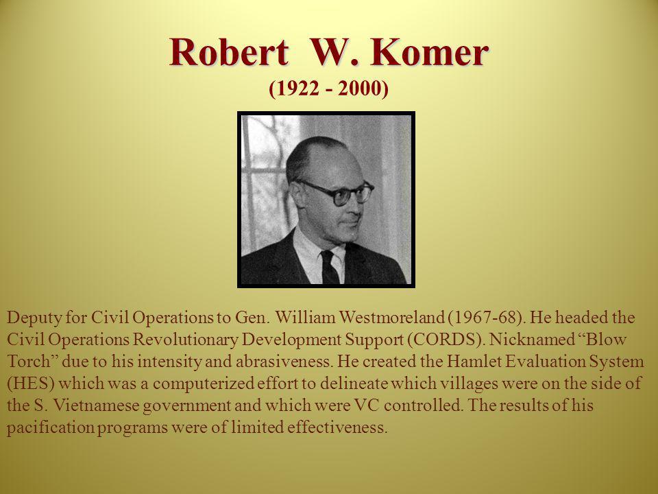 Robert W. Komer (1922 - 2000)