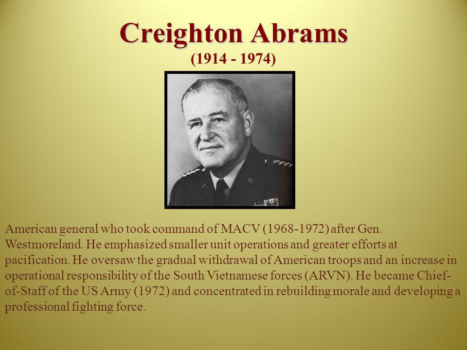 Creighton Abrams (1914 - 1974)