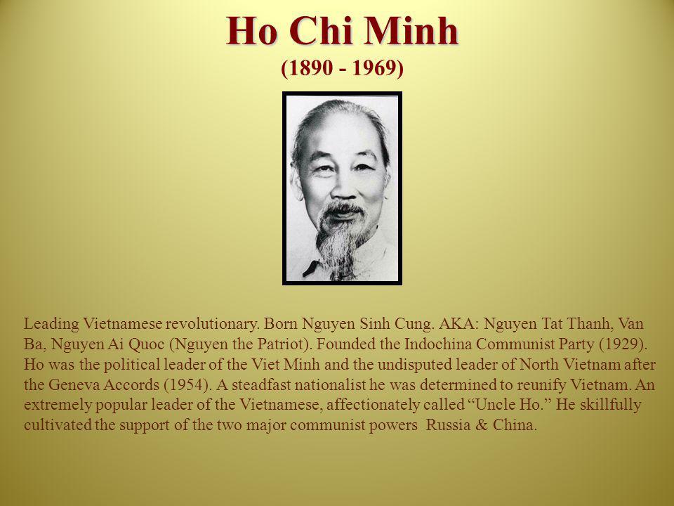 Ho Chi Minh (1890 - 1969)