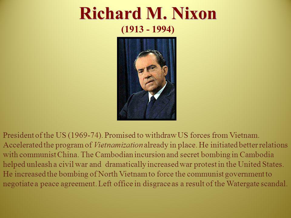 Richard M. Nixon (1913 - 1994)