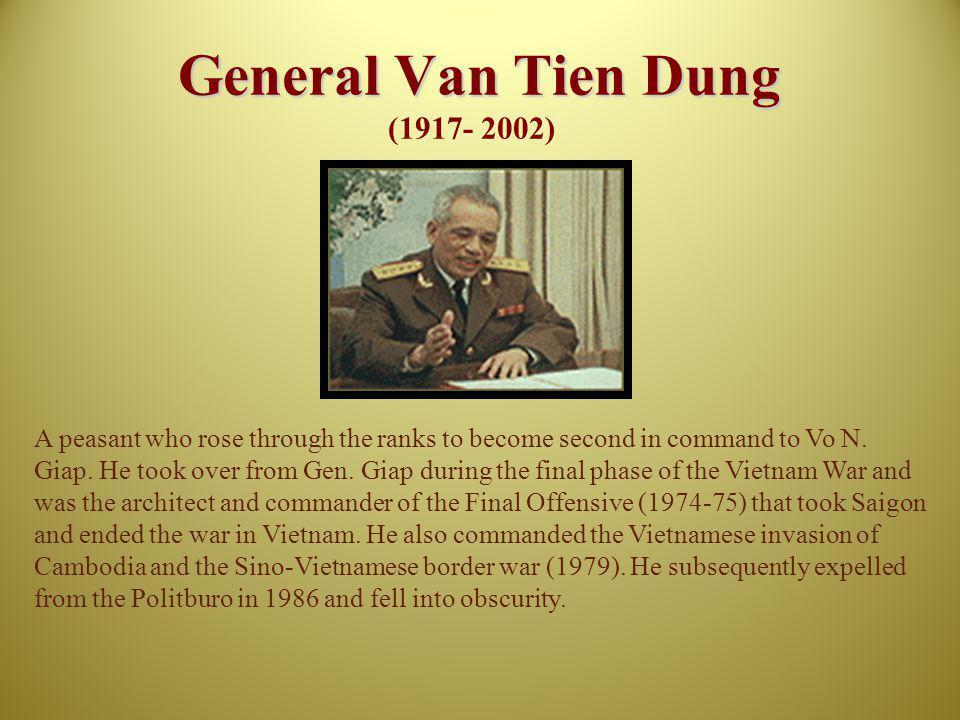General Van Tien Dung (1917- 2002)