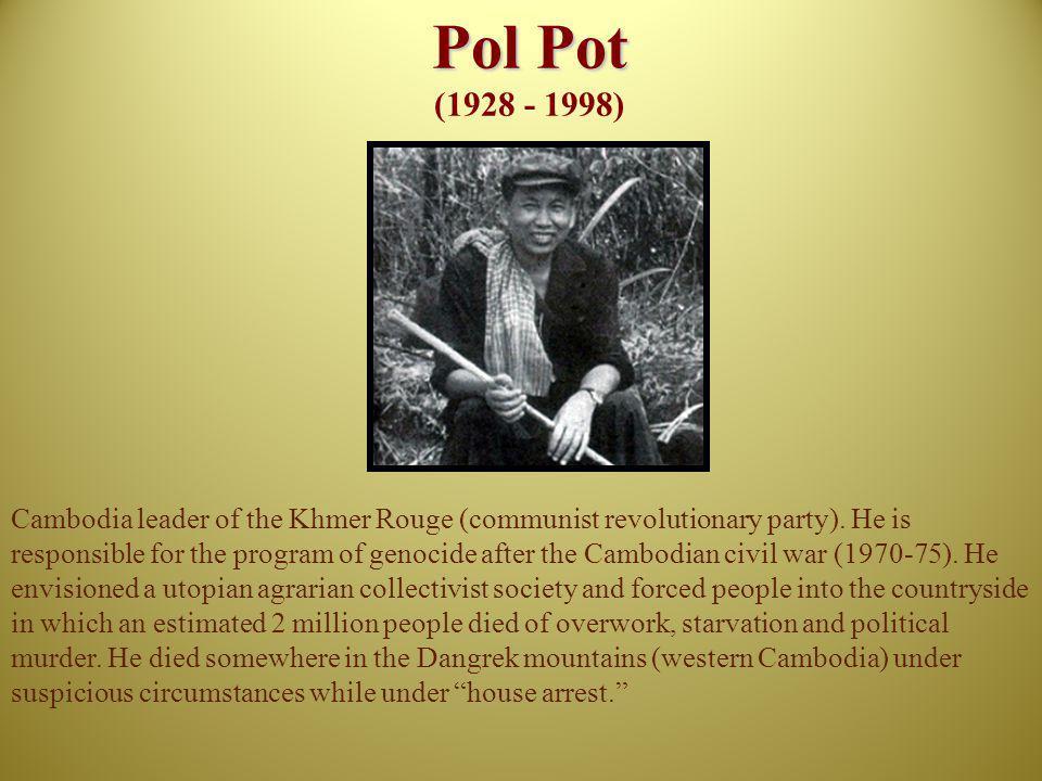 Pol Pot (1928 - 1998)