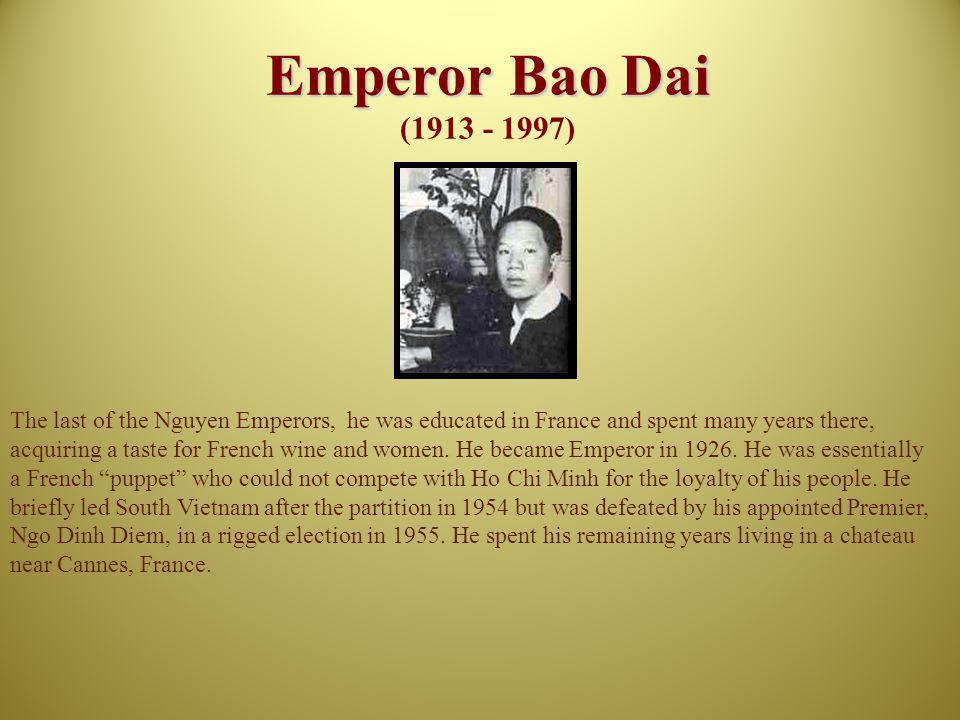 Emperor Bao Dai (1913 - 1997)