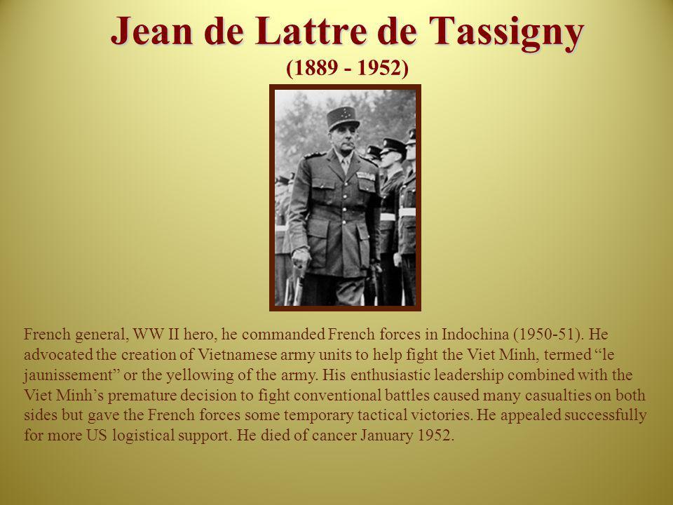 Jean de Lattre de Tassigny (1889 - 1952)