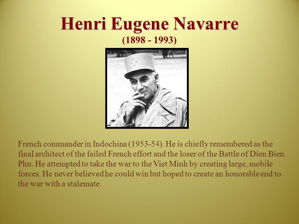 Henri Eugene Navarre (1898 - 1993)