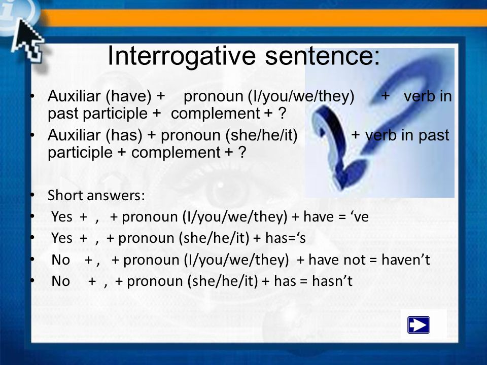 Interrogative sentence: