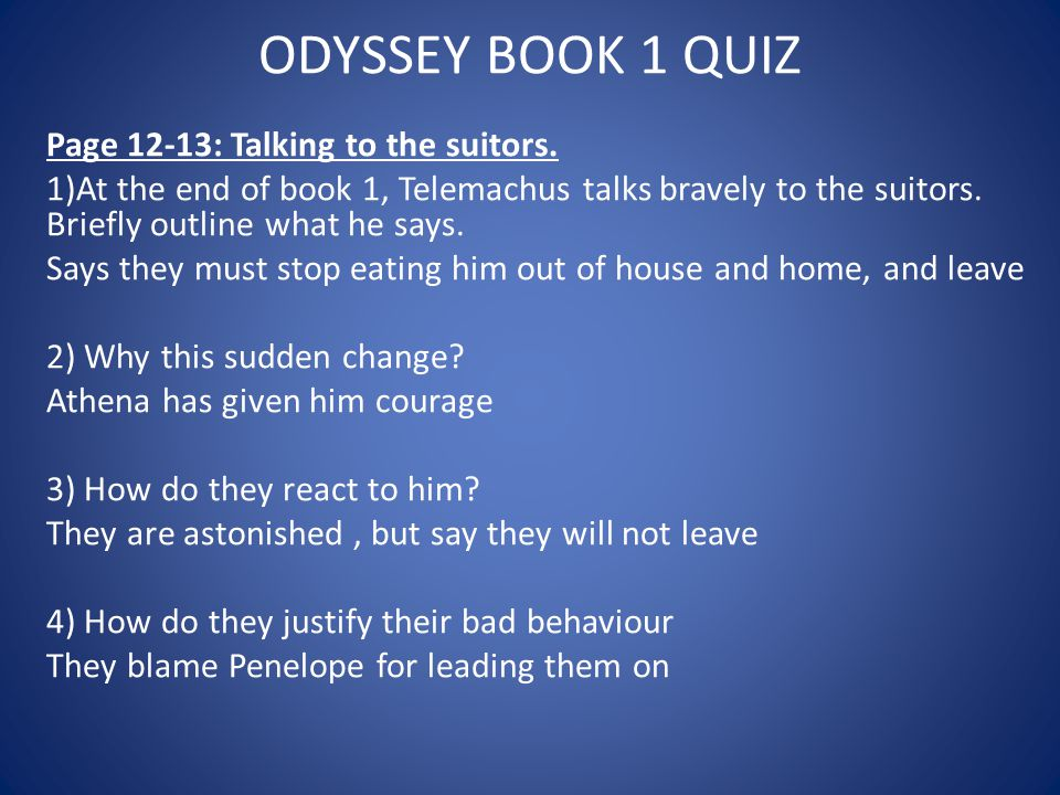ODYSSEY BOOK 1 QUIZ Page 12-13: Talking to the suitors.
