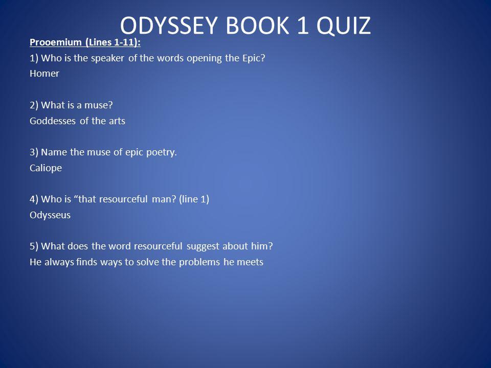 ODYSSEY BOOK 1 QUIZ Prooemium (Lines 1-11):