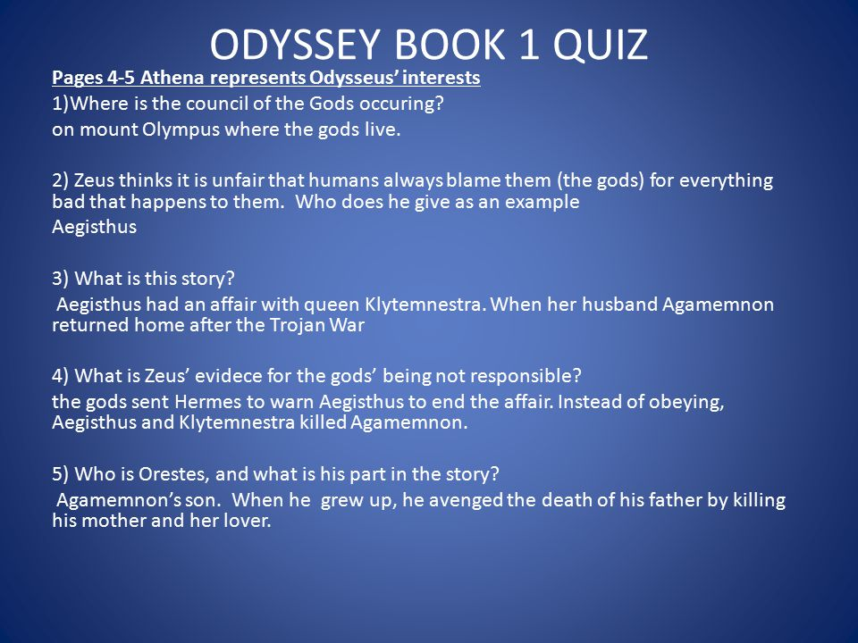 ODYSSEY BOOK 1 QUIZ Pages 4-5 Athena represents Odysseus' interests