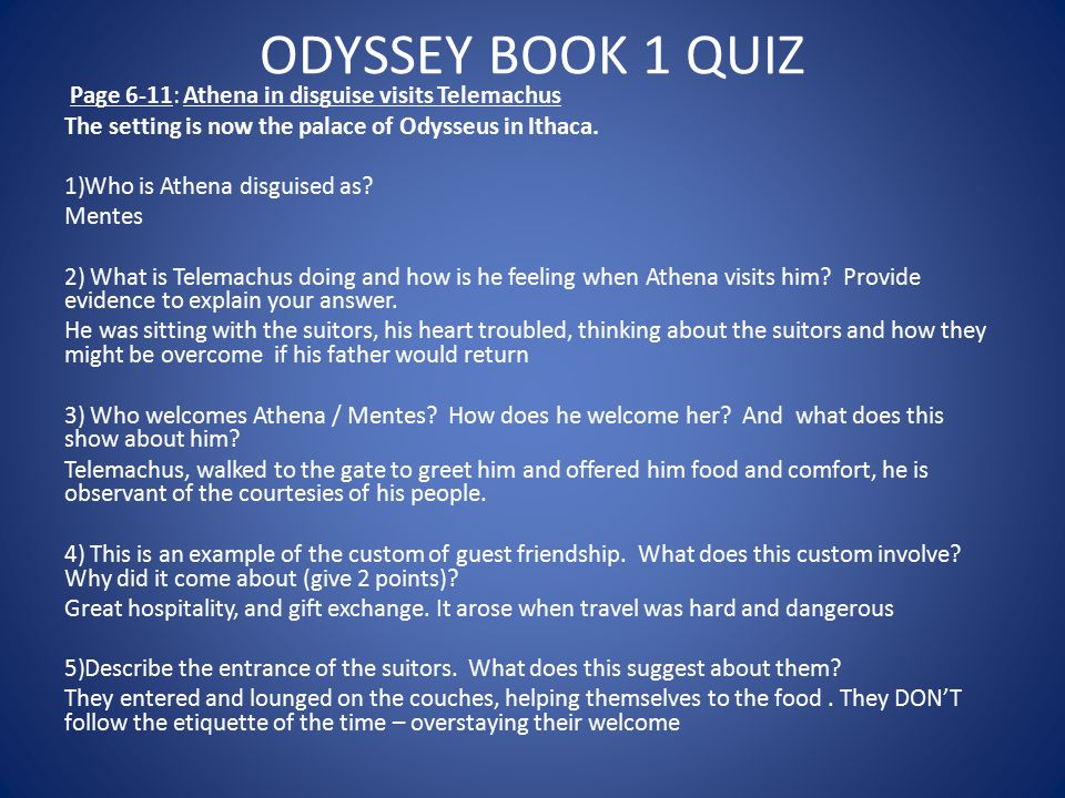 ODYSSEY BOOK 1 QUIZ Page 6-11: Athena in disguise visits Telemachus