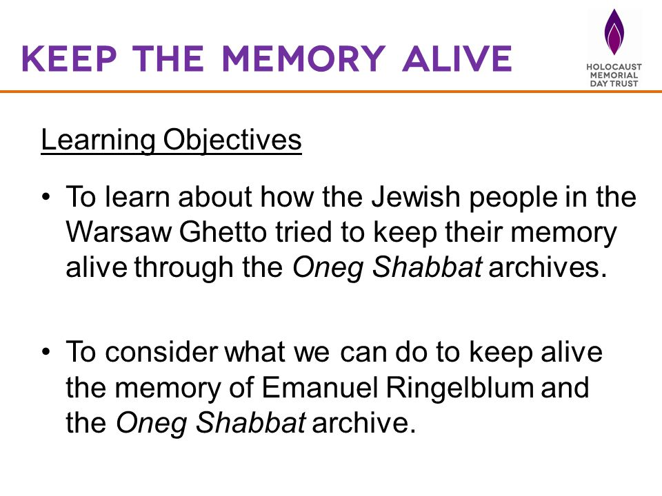 Keep the memory Alive Learning Objectives