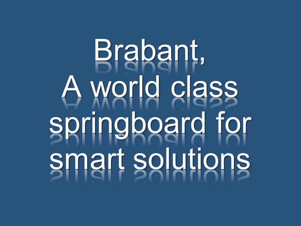 Brabant, A world class springboard for smart solutions