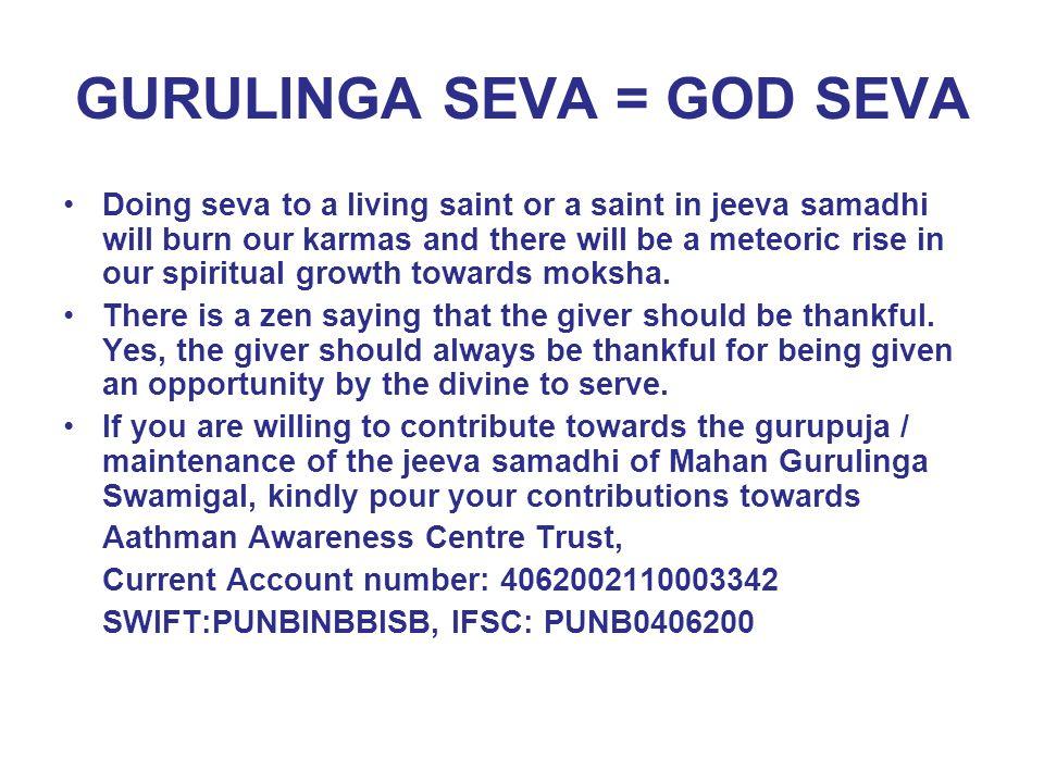 GURULINGA SEVA = GOD SEVA