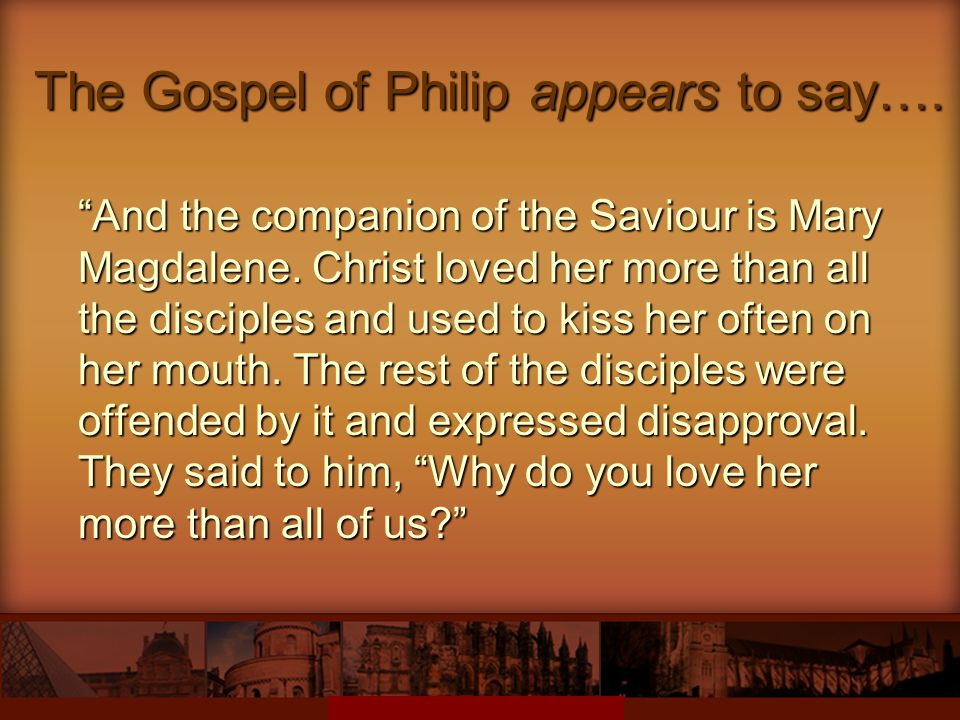 The Gospel of Philip appears to say….