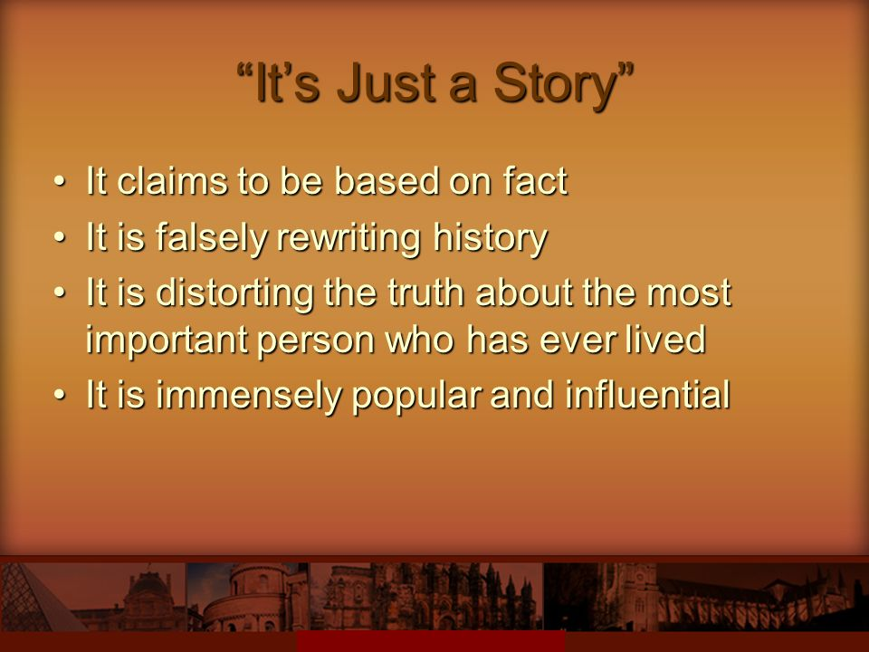 It's Just a Story It claims to be based on fact