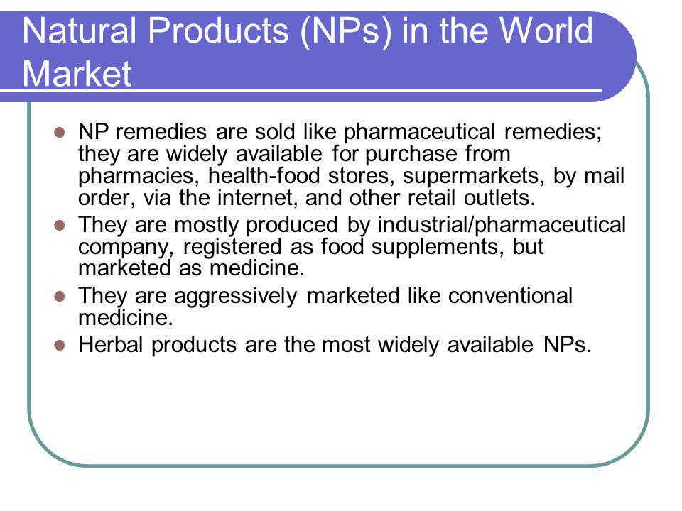 Natural Products (NPs) in the World Market