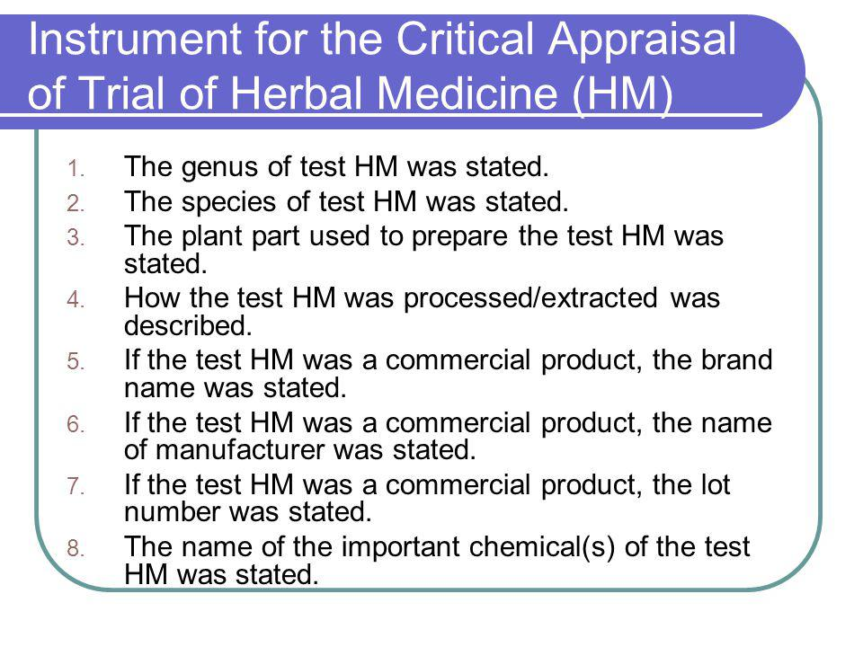 Instrument for the Critical Appraisal of Trial of Herbal Medicine (HM)