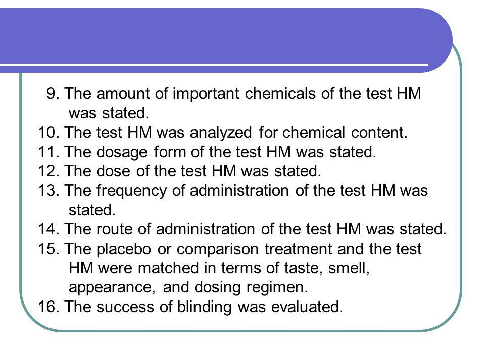9. The amount of important chemicals of the test HM