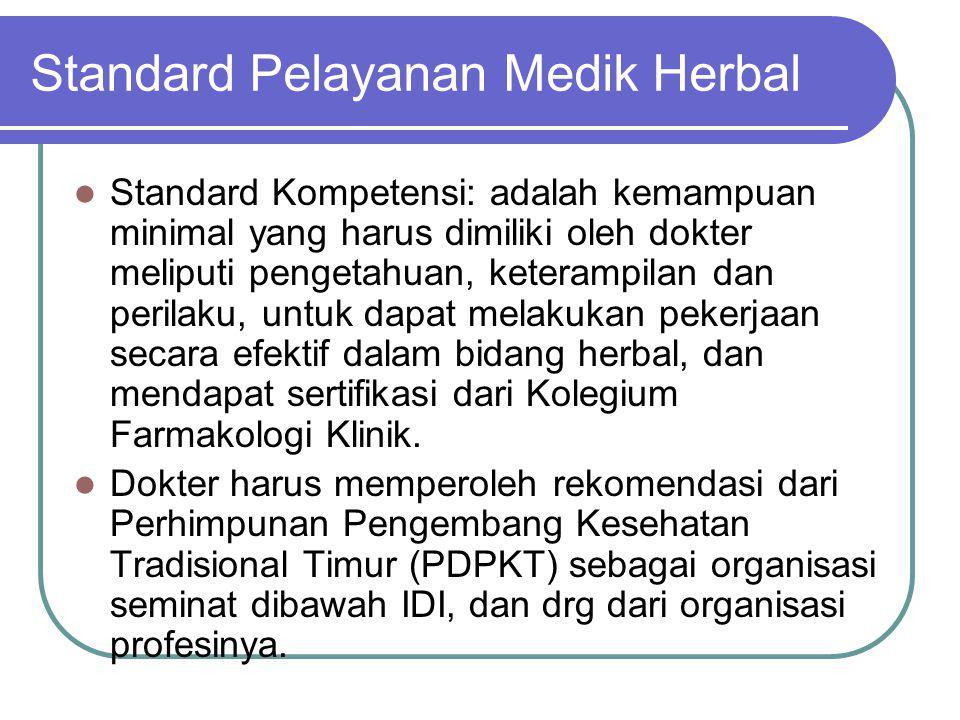 Standard Pelayanan Medik Herbal