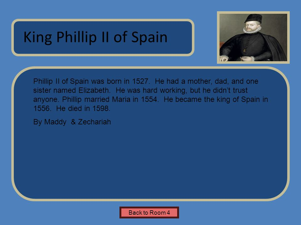 King Phillip II of Spain