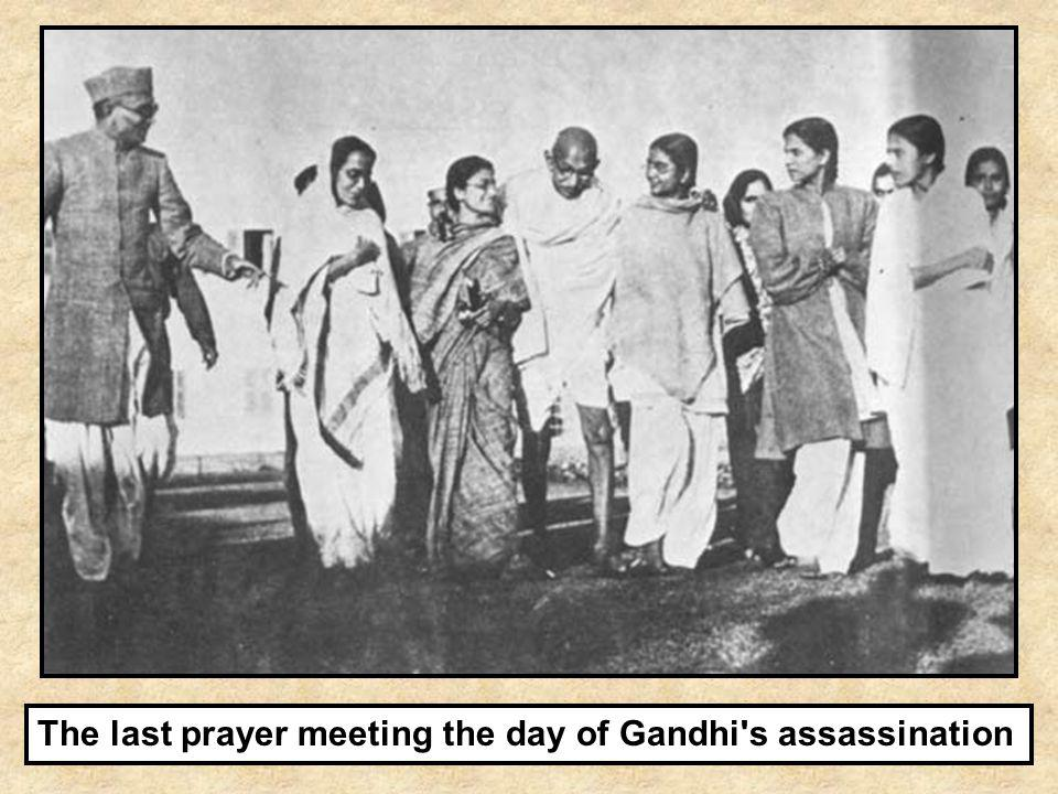 The last prayer meeting the day of Gandhi s assassination