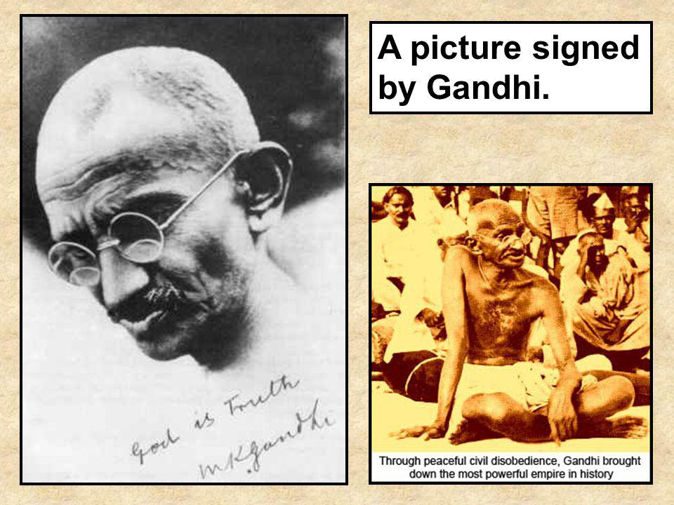 A picture signed by Gandhi.