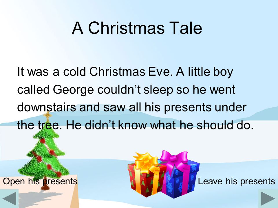 A Christmas Tale It was a cold Christmas Eve. A little boy