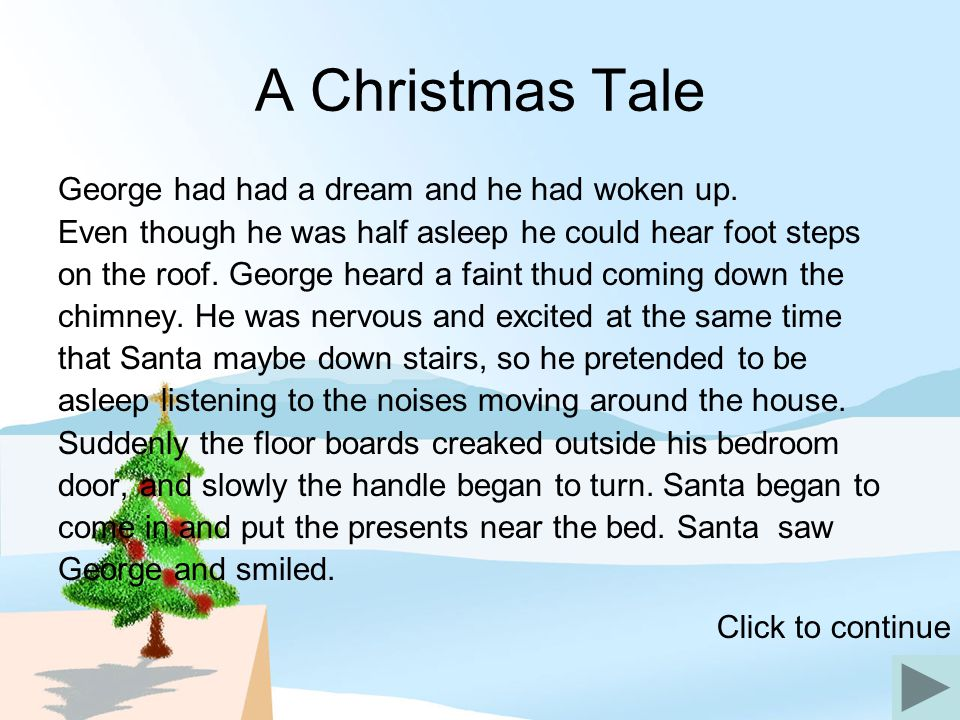 A Christmas Tale George had had a dream and he had woken up.