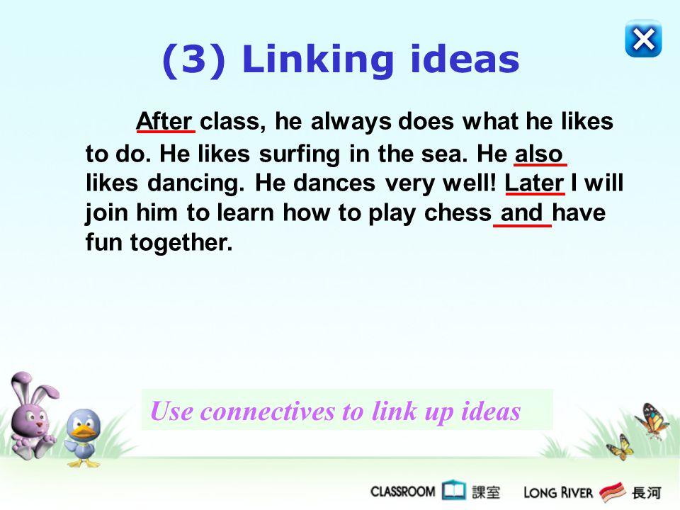(3) Linking ideas